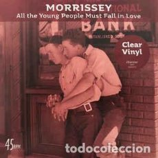 Discos de vinilo: MORRISEY - ALL THE YOUNG PEOPLE MUST FALL IN LOVE - 7 SINGLE - AÑO 2018. Lote 133163770