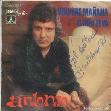 Discos de vinilo: ANTONIO / VOLVERE MAÑANA (XIII FESTIVAL DE BENIDORM) / EL TREN SE VA (SINGLE PROMO 1971). Lote 133188614