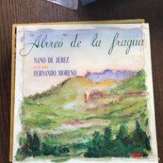 Discos de vinil: NANO DE JEREZ - ALRREÓ DE LA FRAGUA - LP PASARELA 1991. Lote 133189514