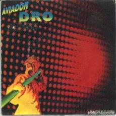 Discos de vinilo: AVIADOR DRO / AMOR INDUSTRIAL + VERSION INSTRUMENTAL (SINGLE 1983). Lote 133195322