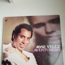 Discos de vinilo: JOSE VÉLEZ - AVENTURERO (VINILO). Lote 133216746