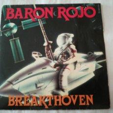 Discos de vinilo: BARON ROJO BREAKTHOVEN CHICOS DEL ROCK. SINGLE DISCO VINILO. 1985. SERDISCO CHAPA DISCOS.. Lote 133226346