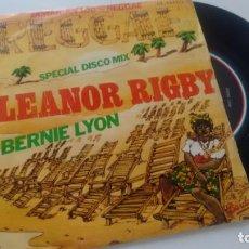 Discos de vinilo: SINGLE (VINILO) DE BERNIE LYON AÑOS 70. Lote 133232910