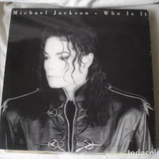 Discos de vinilo: MICHAEL JACKSON WHO IS IT . Lote 133252470