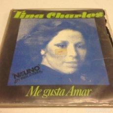 Dischi in vinile: TINA CHARLES - ME GUSTA AMAR (7---SINGLE). Lote 133264234