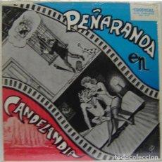 Discos de vinilo: PEÑARANDA – PEÑARANDA EN CANDELANDIA (USA, SIN FECHA). Lote 133265742