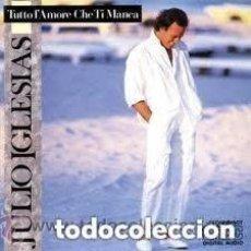 Discos de vinilo: JULIO IGLESIAS, TUTTO L'AMORE CHE TI MANCA, LP SPAIN 1987. Lote 133265942