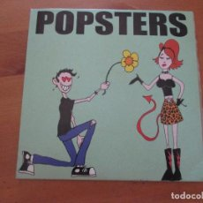Discos de vinilo: POPSTERS EVERY MINUTE +2 GONNA PUKE 2000 PERFECTO ESTADO. Lote 133274918