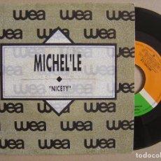 Discos de vinilo: MICHEL´LE - NICETY - SINGLE PROMOCIONAL 1990 - ATLANTIC. Lote 133276670