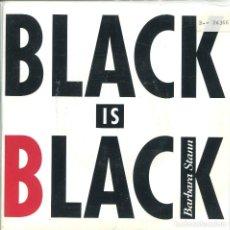 Discos de vinilo: BARBARA STANN / BLACK IS BLACK / IN THE GHETTO (SINGLE 1993). Lote 133277982
