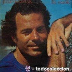Discos de vinilo: JULIO IGLESIAS - EL AMOR - LP COLUMBIA SPAIN 1975. Lote 133278626