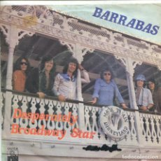 Discos de vinilo: BARRABAS / DESPERATELY / BROADWAY STAR (SINGLE 1976). Lote 133279810