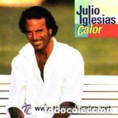 Discos de vinilo: JULIO IGLESIAS – CALOR - LP CBS ESPAÑA 1992 - ENCARTE CON LETRAS. Lote 133280206