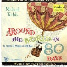 Discos de vinilo: MICHAEL TODD´S - AROUND THE WORLD IN 80 DAYS - EP COLUMBIA. Lote 133281166