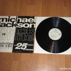 Discos de vinilo: MICHAEL JACKSON - BLACK OR WHITE - MAXI - SPAIN - EPIC - T - . Lote 133297002