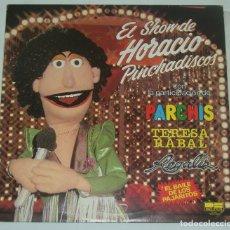 Discos de vinilo: EL SHOW DE HORACIO PINCHADISCOS -PARCHIS - TERESA RABAL Y REGALIZ - LP BELTER 1982. Lote 133298462