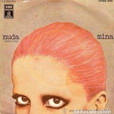 Discos de vinilo: MINA - NUDA - SINGLE ODEON 1976. Lote 287843123