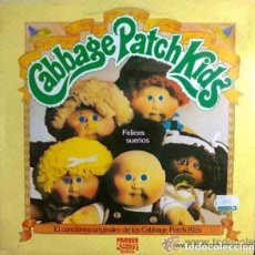 Discos de vinilo: CABBAGE PATCH KIDS, FELICES SUEÑOS - LP SPAIN 1984. Lote 133339974