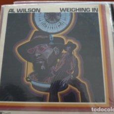 Discos de vinilo: AL WILSON — WEIGHING IN ORIGINAL USA 1974. Lote 133344358