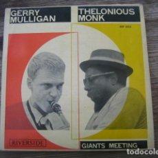 Discos de vinilo: GERRY MULLIGAN & THELONIUS MONK - STRAIGHT NO CHASER *** RARO EP ESPAÑOL 1963 BOP. Lote 133364106