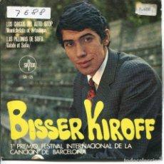 Discos de vinilo: BISSER KIROFF / YO CREO EN TI (FESTIVAL DE BARCELONA) / LOS CHICOS DEL AUTO-STOP + 1 (EP 1968). Lote 133373266