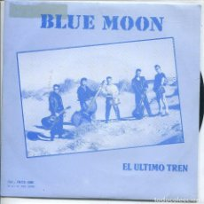 Discos de vinilo: BLUE MOON/ EL ULTIMO TREN / BARATO RON (SINGLE PROMO 1988). Lote 133373954