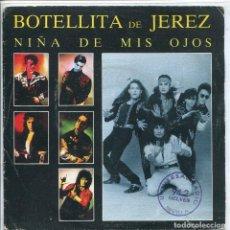 Discos de vinilo: BOTELLITA DE JEREZ / NIÑA DE MIS OJOS (SINGLE 1989). Lote 133376310