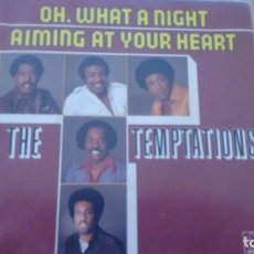 Discos de vinilo: THE TEMPTATIONS OH, WHAT A NIGHT / AIMING AT YOUR HEART. Lote 133395154