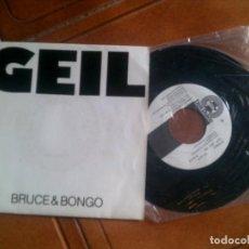 Discos de vinilo: DISCO DE BRUCE ,BONGO ,GEIL AÑOS 80. Lote 133396290