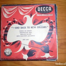 Discos de vinilo: KEN COLYER´S JAZZMEN. AND BACK TO NEW ORLEANS. EP. DECCA, EDC. INGLESA. Lote 133409350