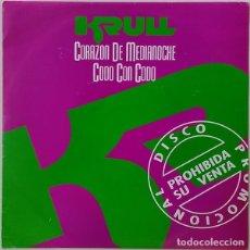 Discos de vinilo: KRULL – CORAZÓN DE MEDIANOCHE / CODO CON CODO (ESPAÑA, 1991). Lote 133427210
