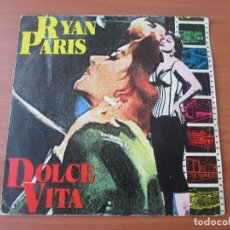 Discos de vinilo: RYAN PARIS DOLCE VITA +1 CBS 1983. Lote 133430218