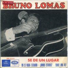 Discos de vinilo: BRUNO LOMAS CON LOS ROCKEROS / SE DE UN LUGAR + 3 (EP 1965). Lote 133432578