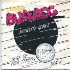 Discos de vinilo: BULLDOG / MANOLITA GOMEZ / NENA DE ALTA TENSION / DON X (EP FLUSH RECORDS ! 1982). Lote 133433686