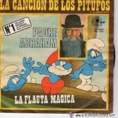 Discos de vinilo: PADRE ABRAHAM - LA CANCION DE LOS PITUFOS / FLAUTA MAGICA - SINGLE SPAIN 1977. Lote 133434494