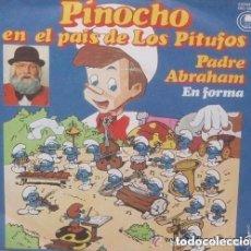 Discos de vinilo: PADRE ABRAHAM - PINOCHO EN EL PAIS DE LOS PITUFOS - SINGLE CARNABY 1979. Lote 133434686