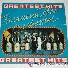 Discos de vinilo: PASADENA ROOF ORCHESTRA - GREATEST HITS - LP SPAIN 1991. Lote 133442490