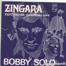 Discos de vinilo: BOBBY SOLO - ZINGARA (FESTIVAL DE SAN REMO) + PICCOLA REGAZZA - SINGLE SPAIN 1969. Lote 133444450