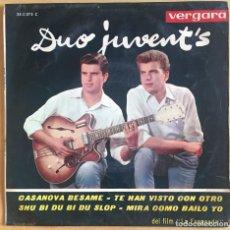 Discos de vinilo: DUO JUVENTS EP CASANOVA BESAME + 3 VERGARA 1963. Lote 133446634