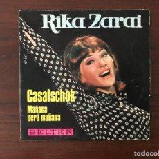 Discos de vinilo: RIKA ZARAI – CASATSCHOK SELLO: BELTER – 07-537 FORMATO: VINYL, 7 , 45 RPM. Lote 133448258