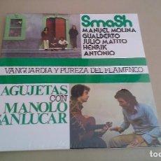 Discos de vinilo: LP SMASH / AGUJETAS VANGUARDIA Y PUREZA DEL FLAMENCO VINILO REEDICION BLUES PROG. Lote 133455014