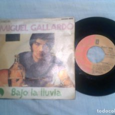 Discos de vinilo: DISCO DE MIGUEL GALLARDO ,BAJO LA LLUVIA. Lote 133461686