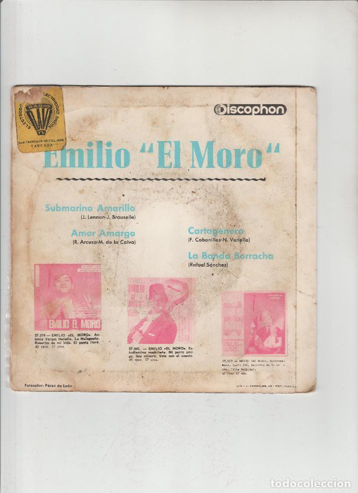 Discos de vinilo: EMILIO EL MORO- CARTAGENERA-SUBMARINO AMARILLO-AMOR AMARGO - Foto 2 - 133465642