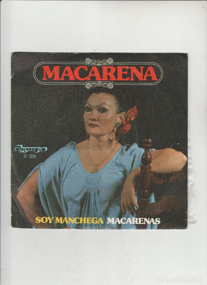 MACARENA- SOY MANCHEGA MACARENAS (Música - Discos - Singles Vinilo - Otros estilos)
