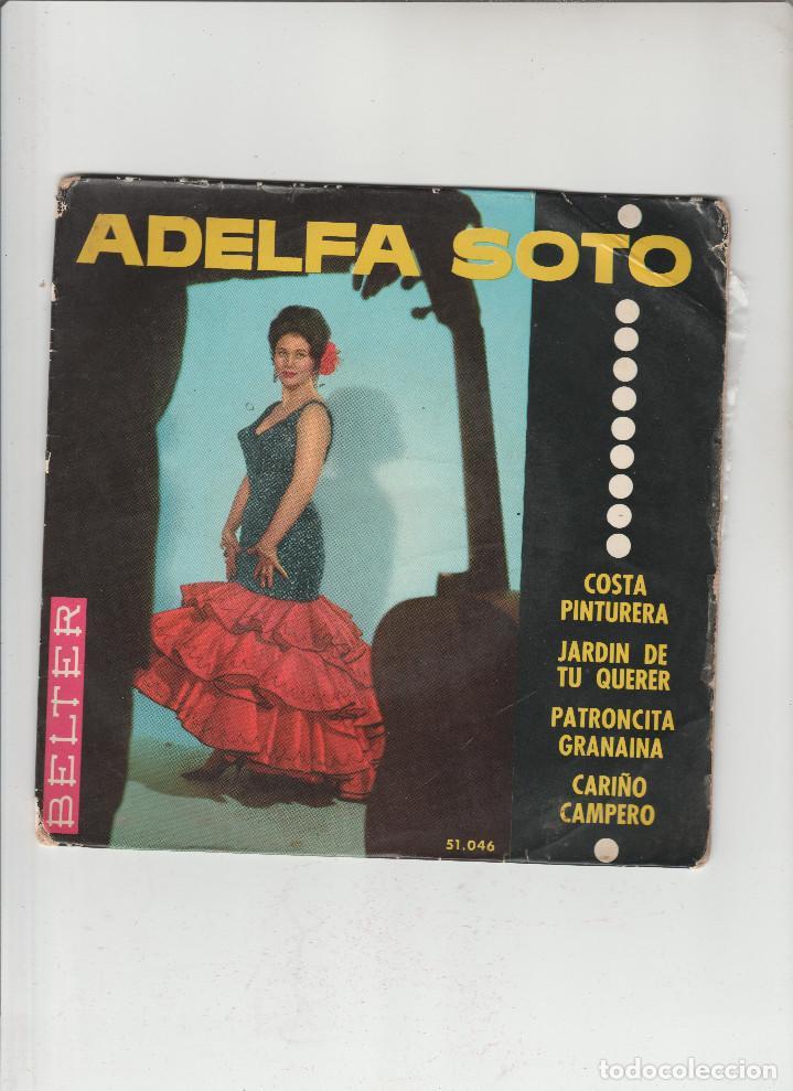 ADELFA SOTO- COSTA PINTURERA-JARDIN DE TU QUERER-PATRONCITA GRANAINA (Música - Discos - Singles Vinilo - Otros estilos)