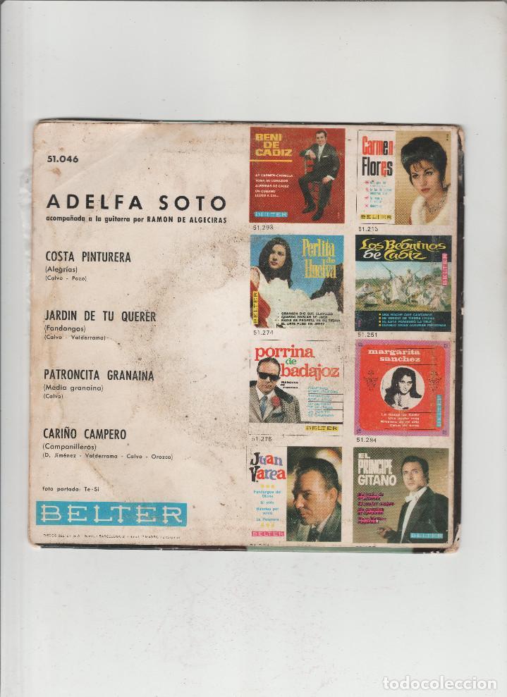 Discos de vinilo: ADELFA SOTO- COSTA PINTURERA-JARDIN DE TU QUERER-PATRONCITA GRANAINA - Foto 2 - 133465998