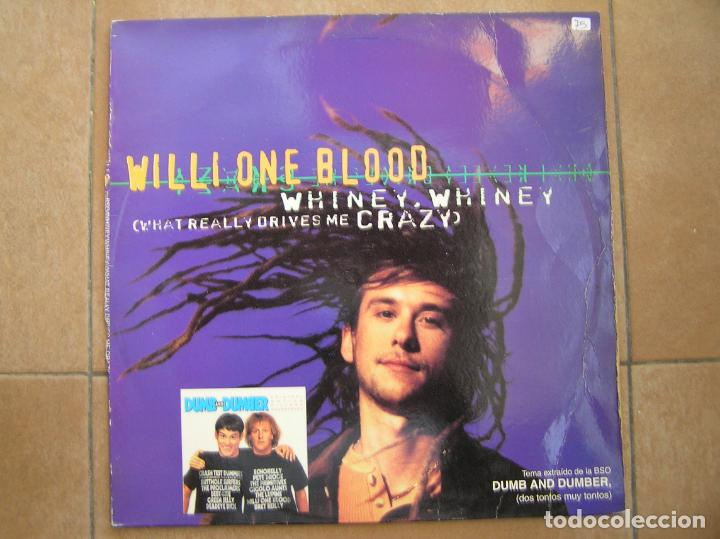 WILLI ONE BLOOD – WHINEY, WHINEY (WHAT REALLY DRIVES ME CRAZY) - RCA  1994 - MAXI - P -LS - (Música - Discos de Vinilo - Maxi Singles - Rap / Hip Hop)