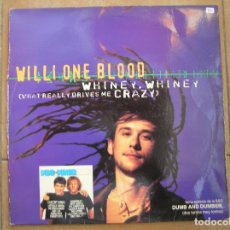 Discos de vinilo: WILLI ONE BLOOD – WHINEY, WHINEY (WHAT REALLY DRIVES ME CRAZY) - RCA  1994 - MAXI - P -LS -. Lote 133472542