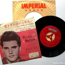 Discos de vinilo: RICKY NELSON - I CAN'T STOP LOVING YOU - SINGLE IMPERIAL 1962 JAPAN (EDICIÓN JAPONESA) BPY. Lote 133481078