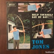 Discos de vinilo: TOM JONES ?– HELP YOURSELF / DAY BY DAY SELLO: DECCA ?– MO 453 FORMATO: VINYL, 7 , 45 RPM . Lote 133481114